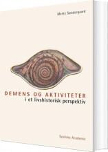 demens og aktiviteter i et livshistorisk perspektiv - bog