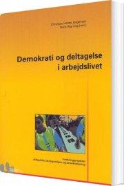 demokrati og deltagelse i arbejdslivet - bog