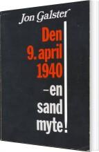 den 9. april 1940 - en sand myte! - bog