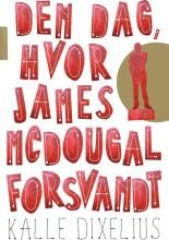 den dag hvor james mcdougal forsvandt - bog
