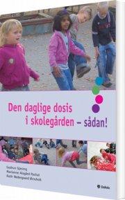 den daglige dosis i skolegården - sådan! - bog