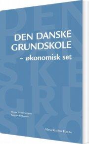 den danske grundskole - økonomisk set - bog