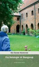 den danske klosterrute fra helsingør til slangerup - bog
