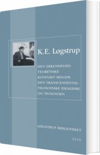 den erkendelsesteoretiske konflikt mellem den transcendentalfilosofiske idealisme og teologien - bog