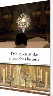 den eukaristiske tilbedelses historie - bog