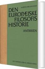 den europæiske filosofis historie antikken - bog