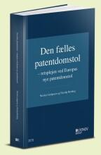 den fælles patentdomstol - bog