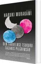 den farveløse tsukuru tazakis pilgrimsår () - bog