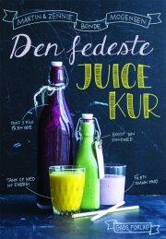 den fedeste juice kur - bog