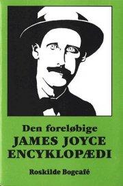 den foreløbige james joyce encyclopædi - bog