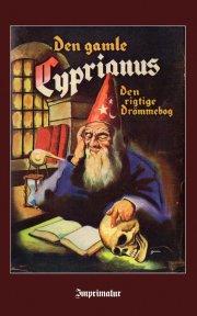 den gamle cyprianus - den rigtige drømmebog - bog