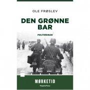 Den Grønne Bar - Ole Frøslev - Bog