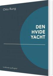 den hvide yacht - bog