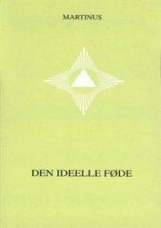 den ideelle føde  - småbog 5