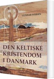 den keltiske kristendom i danmark - bog