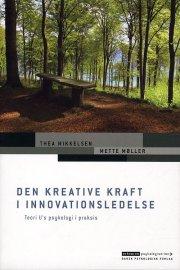 den kreative kraft i innovationsledelse - bog
