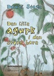den lille agurk i den store have - bog
