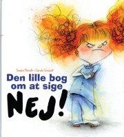 den lille bog om at sige nej! - bog