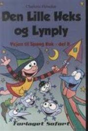 den lille heks og lynply - vejen til spang kuk, del 8 - bog