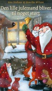 den lille julemand bliver til noget stort - bog