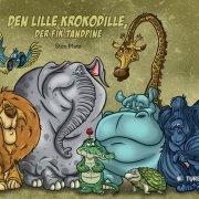 den lille krokodille, der fik tandpine - bog
