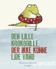 den lille krokodille der ikke kunne lide vand - bog