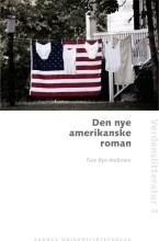 den nye amerikanske roman - bog