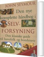den nye komplette håndbog i selvforsyning - bog