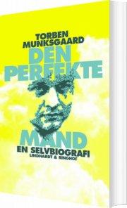 den perfekte mand, en selvbiografi - bog