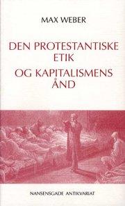 den protestantiske etik og kapitalismens ånd - bog
