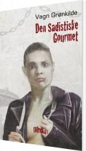 den sadistiske gourmet - bog