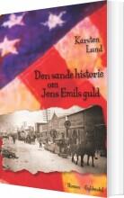 den sande historie om jens emils guld - bog