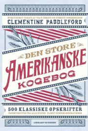 den store amerikanske kogebog - bog