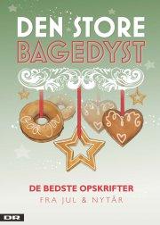 den store bagedyst - de bedste opskrifter fra jul og nytår - bog