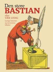 den store bastian eller vær lydig - bog