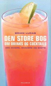 den store bog om drinks og cocktails - bog