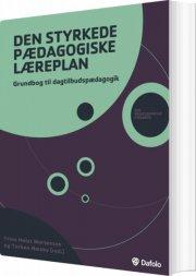 den styrkede pædagogiske læreplan - bog
