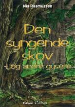 den syngende skov - og andre gysere - bog