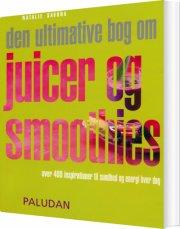 den ultimative bog om juicer og smoothies - bog