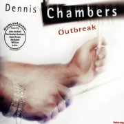 dennis chambers - outbreak - cd