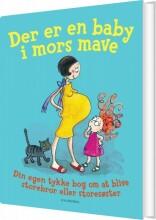 der er en baby i mors mave - bog