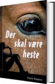 der skal være heste - bog