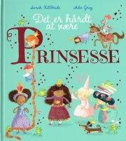 det er hårdt at være prinsesse - bog