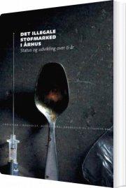 det illegale stofmarked i århus - bog