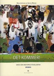 det kommer! dansk som andetsprog, øvebog - bog