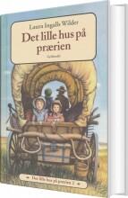 det lille hus på prærien 2 - det lille hus på prærien - bog