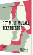 det multimodale tekstbegreb - bog
