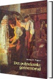 det polytekniske gennembrud - bog