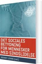 det sociales betydning for mennesker med sindslidelse - bog