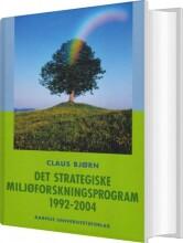 det strategiske miljøforskningsprogram 1992-2004 - bog